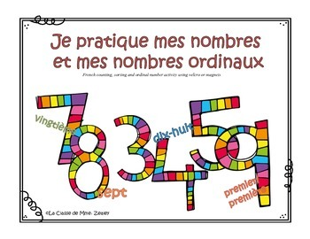Je pratique mes nombres - Math Velcro Counting Activity in French
