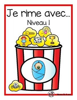 Je rime avec...  Niveau 1  (Final Sound in French)