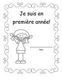 Je suis en première année, la rentrée scolaire French Immersion