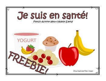 Je suis en santé! - French Activity about Healthy Eating & Food Groups