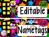 Je suis super! Editable Name Tags in FRENCH