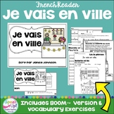 Je vais en ville ~ French Places in Town Reader plus BOOM™ version with Audio