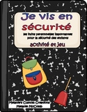 Je vis en securite - Personal Safety in French