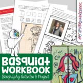 Jean-Michel Basquiat Art History Workbook-Biography Activi
