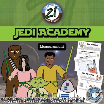 Jedi Academy: Measurement -- Star Wars Project - 21st Century Math Project