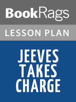 Jeeves Takes Charge Lesson Plans