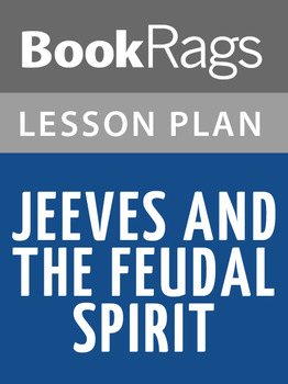 Jeeves and the Feudal Spirit Lesson Plans