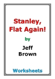 "Jeff Brown ""Stanley, Flat Again!"" worksheets"