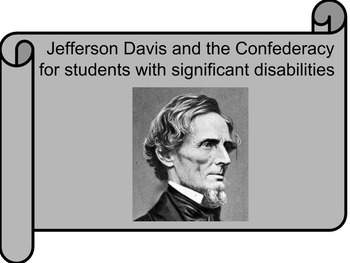 Jefferson Davis and The Confederate States of America