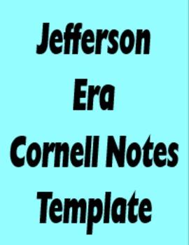 Jefferson Era Cornell Note Templates