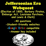 Jeffersonian Era Webquest
