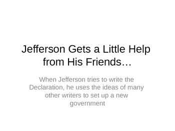 Jefferson Gets a Little Help from His Friends: A Play about the Declaration