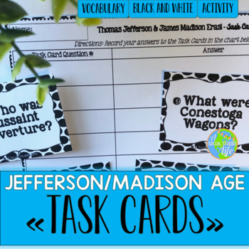 Jefferson, Madison, War of 1812 Task Cards - Black and White