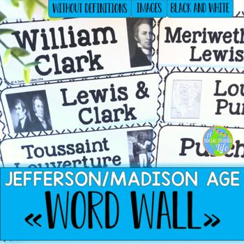 Jefferson, Madison, War of 1812 Word Wall without definitions - Black and White
