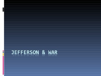 Jefferson & War