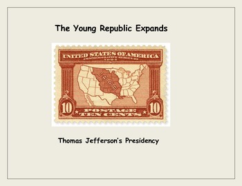 Jefferson and the Louisiana Purchase: The Republic Expands