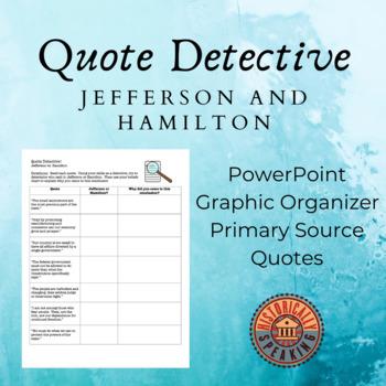 Jefferson vs. Hamilton: Quote Detective!