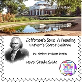 Jefferson's Sons:  A Founding Father's Secret Children Novel Study Guide