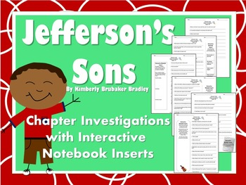 Jefferson's Sons Kimberly Brubaker Bradley, Interactive Notebook/Chapter Review