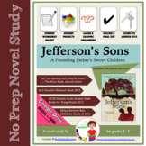 Jefferson's Sons by Kimberly Brubaker Bradley Novel Study