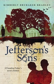 Jefferson's Sons by Kimberly Brubaker Bradley, Assessments, Quizzes, Test