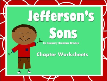Jefferson's Sons by Kimberly Brubaker Bradley--Worksheets,