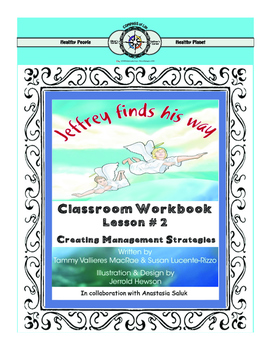 Jeffrey finds his way Class Workbook Lesson 2 Creating Man