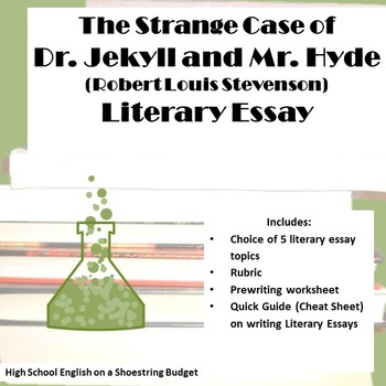 Jekyll and Hyde Literary Essay (R.L. Stevenson)