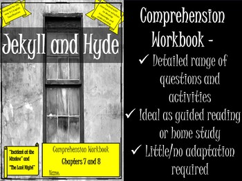 Jekyll and Hyde Printable Reading Comprehension Workbook. Chapters 7 and 8