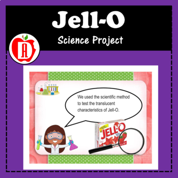 Jell-O Science Project
