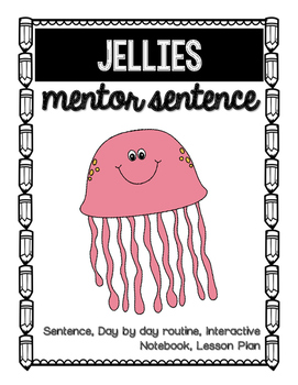 Jellies Mentor Sentence