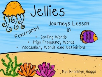 Jellies Powerpoint - Second Grade Journeys Lesson 10
