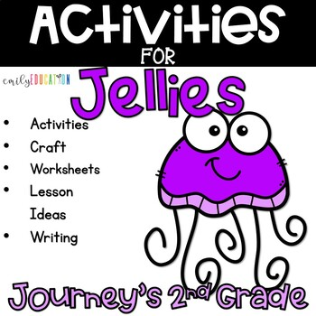 Jellies Life of a Jellyfish Supplement Activities Journeys 2nd Grade