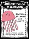 Jellies: The Life of  a Jellyfish Journeys 2nd Grade (Unit 2 Lesson 10)