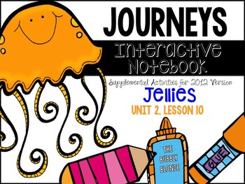 Jellies Unit 2, Lesson 10 Journeys Print & Go with Interac
