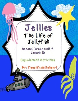 Jellies:The Life of Jellyfish Journeys Unit 2 Lesson 10 (Craft and Printables)
