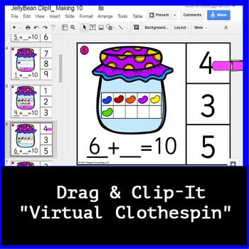 Jelly Bean Math Making 10: Google Classroom Digital Clip-It Task Cards