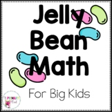 Jelly Bean Math for Big Kids: Graphing and Data Collection