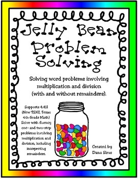 Jelly Bean Problem Solving: 4th Grade Multiplication and D