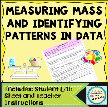 Hands-On Measuring Mass of Jellybeans Lab Activity