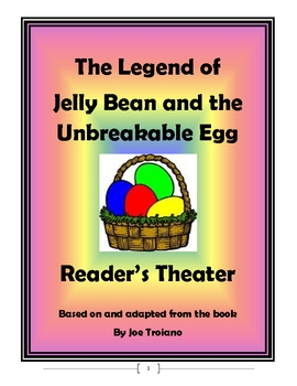 Jelly Bean and the Unbreakable Egg- An Easter Reader's Theater