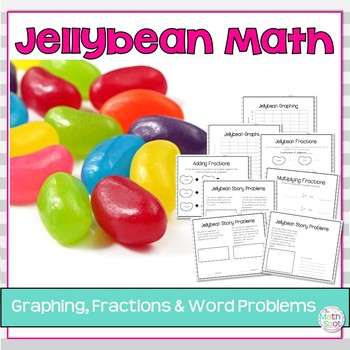 Jellybean Graphing, Fractions and Word Problems
