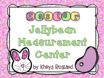 Jellybean Measurement {Easter Themed Math Center} {CCSS}