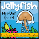 Jellyfish Activities for Kindergarten and First Grade