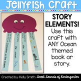 Jellyfish Craft: Story Elements Jellyfish Craft
