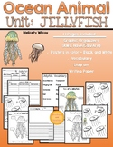Jellyfish Nonfiction Unit Graphic Organizers Posters and Writing Paper