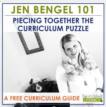 Jen Bengel Curriculum Guide for Literacy Instruction