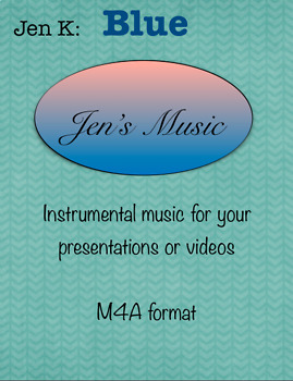 """Jen K:  """"Blue"""" - Music for Your Presentations or Videos"""