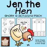 Jen the Hen {short e activity pack!}