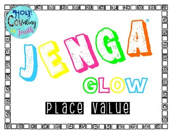 Jenga Glow - Place Value